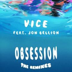 Obsession (feat. Jon Bellion) [The Remixes]