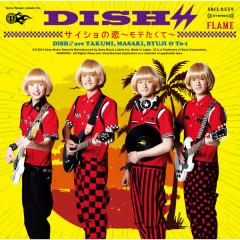 Saishonokoi Motetakute Flame Complete Pack - DISH//