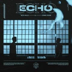 Echo (Single) - Seth Hills