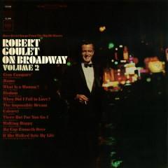 On Broadway, Vol. 2 - Robert Goulet