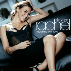 Negotiate With Love - Rachel Stevens