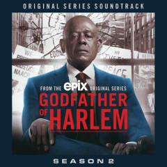 Godfather of Harlem: Season 2 (Original Series Soundtrack) - Godfather of Harlem