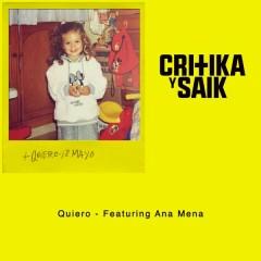 Quiero - Critika y Saik,Ana Mena
