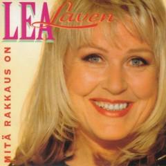 Mitä rakkaus on - Lea Laven