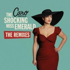 The Shocking Miss Emerald (The Remixes) - Caro Emerald