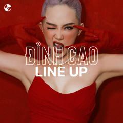 Đỉnh Cao Line-Up - Hoàng Thùy Linh, Binz, Tóc Tiên, Touliver