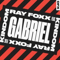 Gabriel (feat. KINdom) - Ray Foxx, KINdom