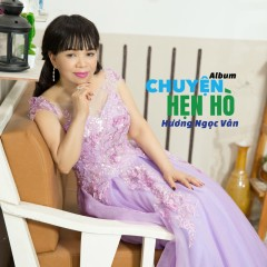 Chuyện Hẹn Hò (EP) - Hương Ngọc Vân