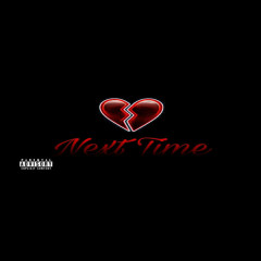 Next Time (Single)
