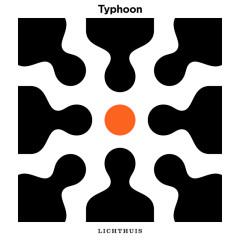 Lichthuis - Typhoon