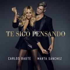 Te Sigo Pensando (Single) - Carlos Baute, Marta Sanchez
