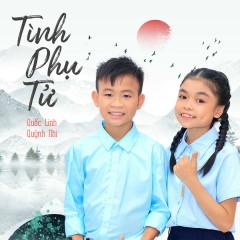 Tình Phụ Tử (Single) - Bé Quốc Linh, Bé Quỳnh Nhi