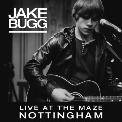 Live At The Maze, Nottingham - Jake Bugg