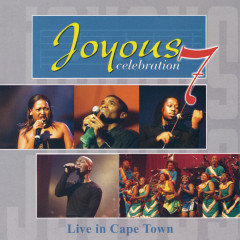 Live In Cape Town - Joyous Celebration