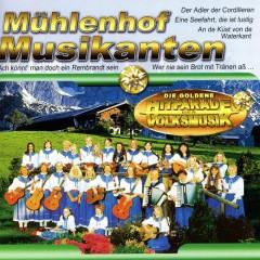 Die Goldene Hitparade der Volksmusik - Mühlenhof Musikanten