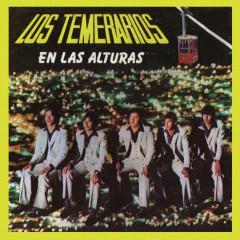 En las Alturas - Los Temerarios