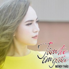 Tâm Tư Em Giấu (Single) - Wendy Thảo