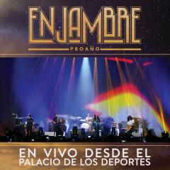 Proanõ (En Vivo Desde Palacio De Los Deportes/ Gira Proanõ D.F./Deluxe) - Enjambre