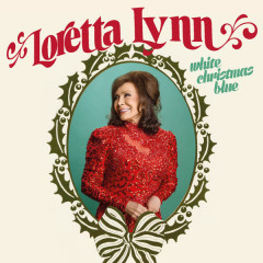 White Christmas Blue - Loretta Lynn