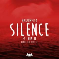Silence (Rude Kid Remix) - Marshmello,Khalid