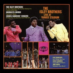The Isley Brothers Live at Yankee Stadium - The Isley Brothers