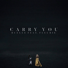 Carry You (Single) - Ruelle