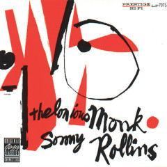 Thelonious Monk/Sonny Rollins - Thelonious Monk