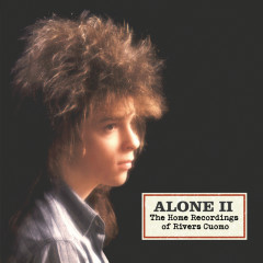 Alone 2- The Home Recordings Of Rivers Cuomo - Rivers Cuomo