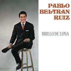 Brillo de Luna - Pablo Beltrán Rúiz y Su Orquesta