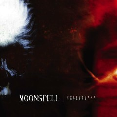 Everything Invaded - Moonspell