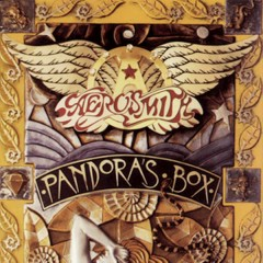 Pandora's Box - Aerosmith