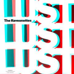 Lust Lust Lust - The Raveonettes