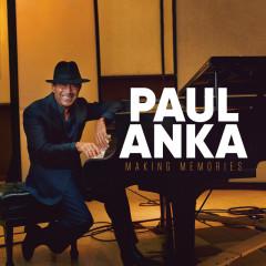 Making Memories - Paul Anka
