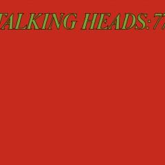 Talking Heads '77 (Deluxe Version) - Talking Heads