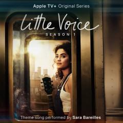 Little Voice (From the Apple TV+ Original Series Little Voice) - Sara Bareilles