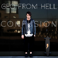 Confusion (Remixes) - Geo from Hell