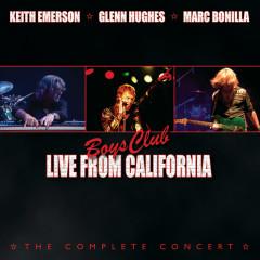 Boys Club: Live From California - Keith Emerson, Glenn Hughes, Marc Bonilla