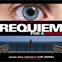 Requiem for a Dream / OST - Clint Mansell, Kronos Quartet