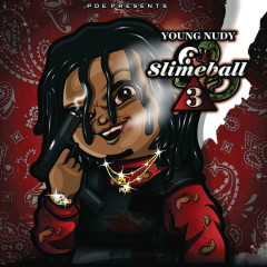 SlimeBall 3 - Young Nudy