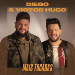 Diego & Victor Hugo Mais Tocadas - Diego & Victor Hugo