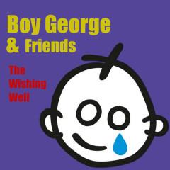 The Wishing Well - Boy George