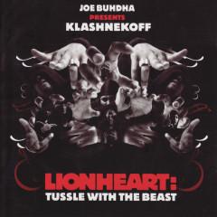 Lionheart: Tussle With The Beast - Kool G Rap, Capleton, Kyza, Klashnekoff