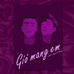 Gió Mang Em (Single)