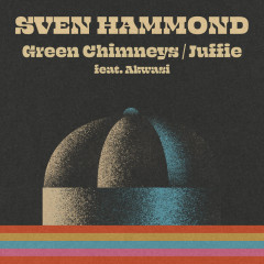 Green Chimneys – Juffie - Sven Hammond, Akwasi