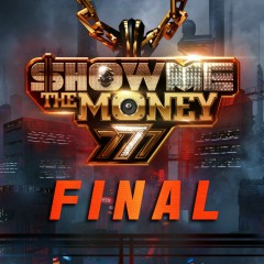 Show Me The Money 777 Final