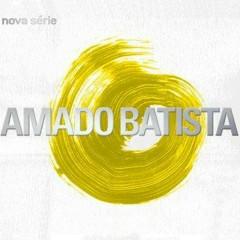 Nova série - Amado Batista