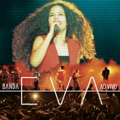 Ao Vivo Pt. 2 (Live) - Banda Eva