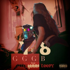 GGGB (feat. B-Free, Yammo & Loopy) - Y-8, B-Free, Yammo, Loopy