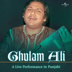 A Live Performance In Punjabi - Ghulam Ali