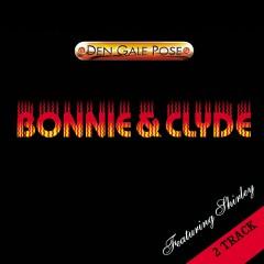 Bonnie & Clyde - Den Gale Pose